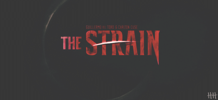 The Strain - Guerre aux Strigoïs