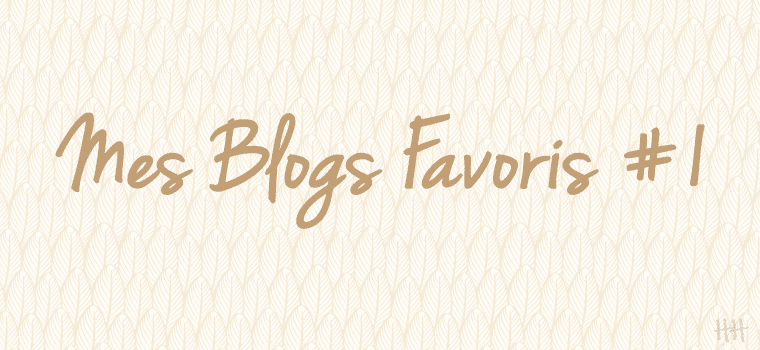 Mes blogs Favoris