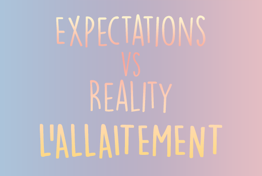 Expectations vs Reality : L'allaitement